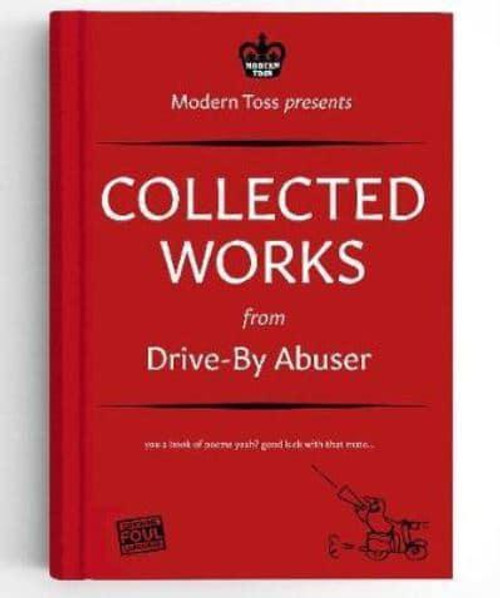 COLLECTED WORKS FROM DRIVE-BY ABUSER HC
