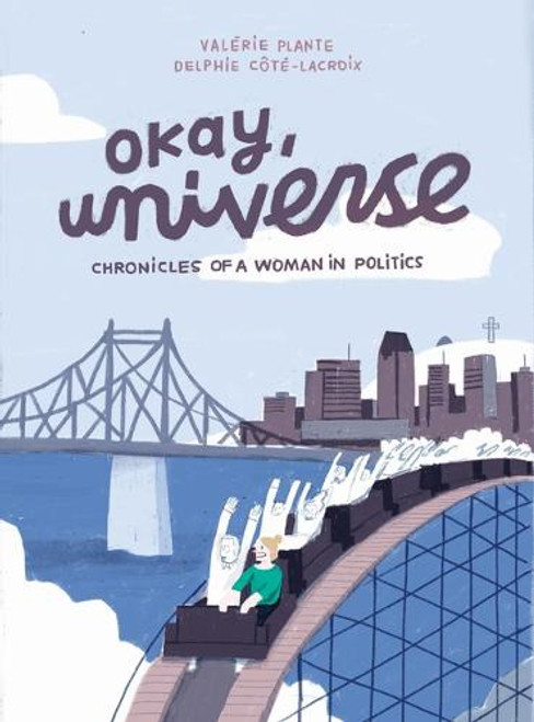OKAY UNIVERSE CHRONICLES OF A WOMAN IN POLITICS SC