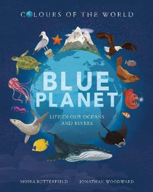 COLOURS OF THE WORLD BLUE PLANET HC