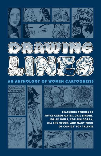 DRAWING LINES AN ANTHOLOGY OF WOMEN CARTOONISTS SC