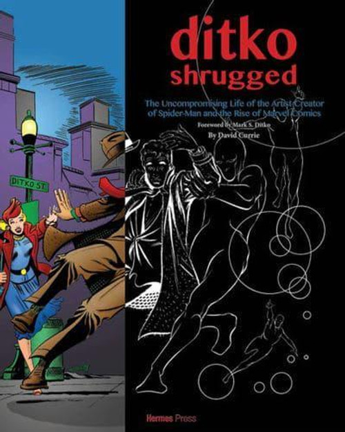 DITKO SHRUGGED UNCOMPROMISING LIFE OF THE ARTIST BEHIND SPIDER-MAN HC