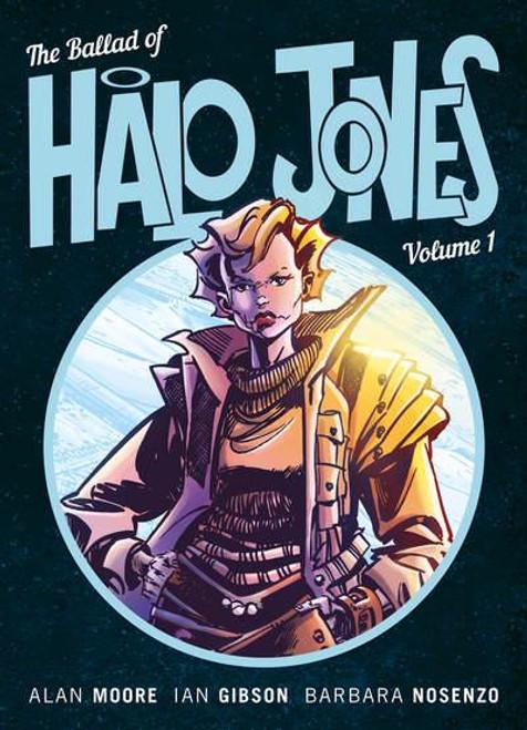 BALLAD OF HALO JONES VOL 01