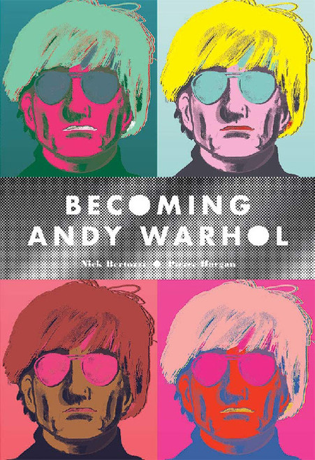BECOMING ANDY WARHOL HC