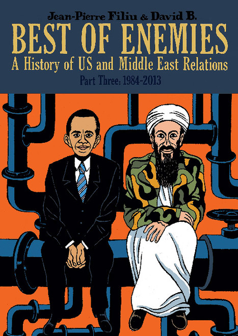 BEST OF ENEMIES A HISTORY OF US AND MIDDLE EAST RELATIONS HC VOL 03