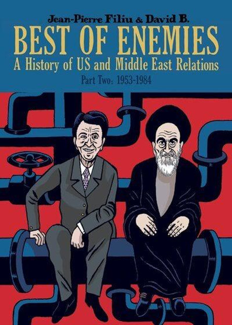 BEST OF ENEMIES A HISTORY OF US AND MIDDLE EAST RELATIONS HC VOL 02