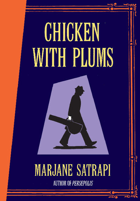 CHICKEN WITH PLUMS HC UK ED