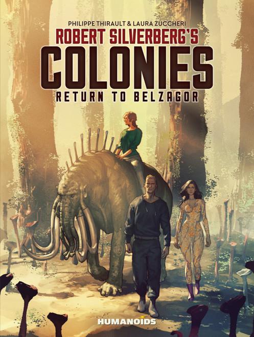 COLONIES RETURN TO BELZAGOR HC