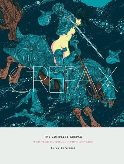 COMPLETE CREPAX TIME EATER HC