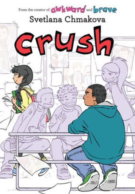 CRUSH GN (BERRYBROOK MIDDLE SCHOOL VOL 03) BOOKPLATE EDITION