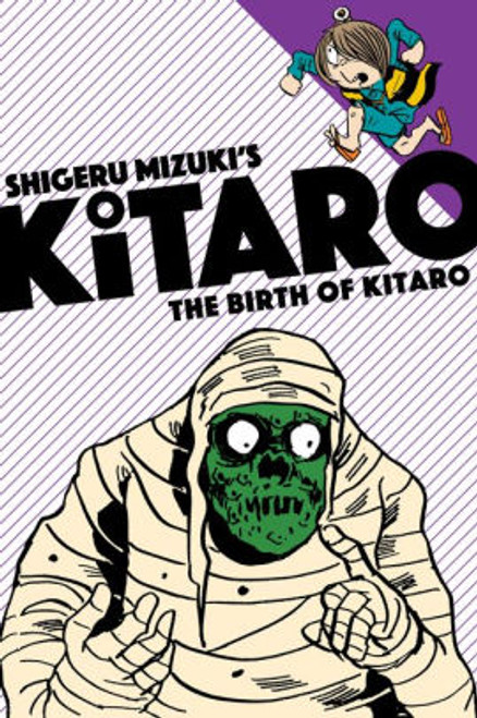 BIRTH OF KITARO GN