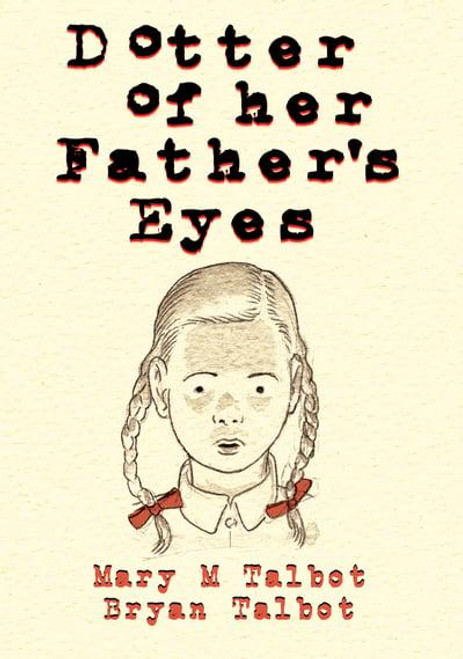 DOTTER OF HER FATHER'S EYES HC