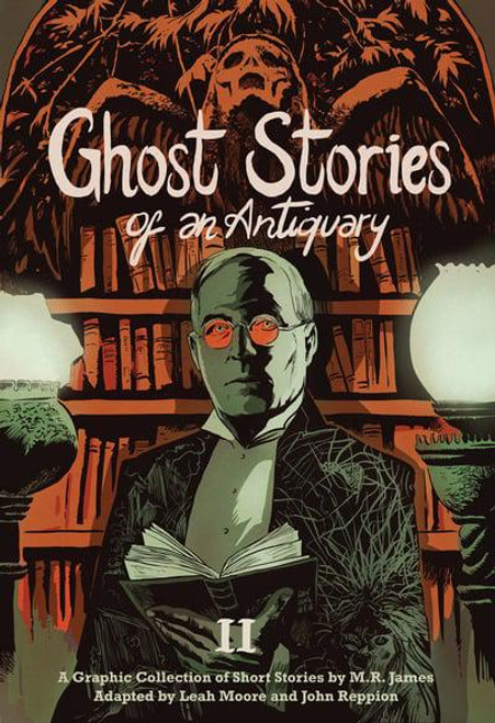 GHOST STORIES OF AN ANTIQUARY TP VOL 02