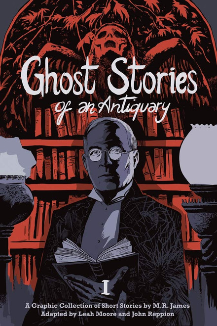 GHOST STORIES OF AN ANTIQUARY TP VOL 01