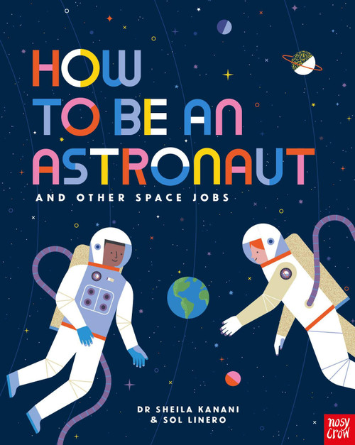HOW TO BE AN ASTRONAUT HC