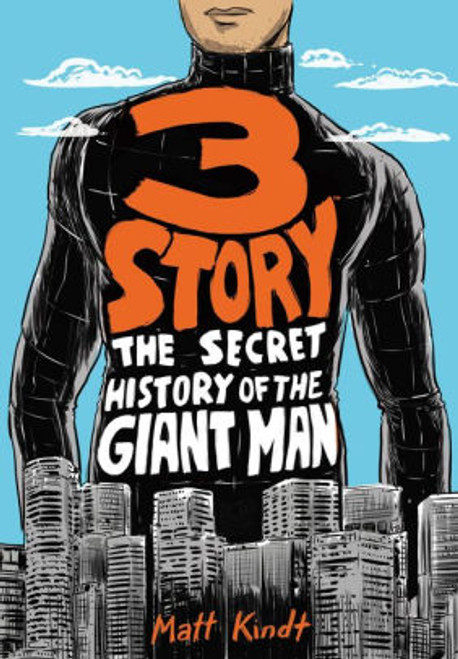 3 STORY SECRET HISTORY OF THE GIANT MAN SC