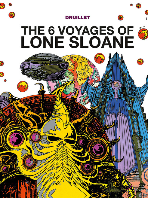 LONE SLOANE HC VOL 01 THE 6 VOYAGES OF LONE SLOANE