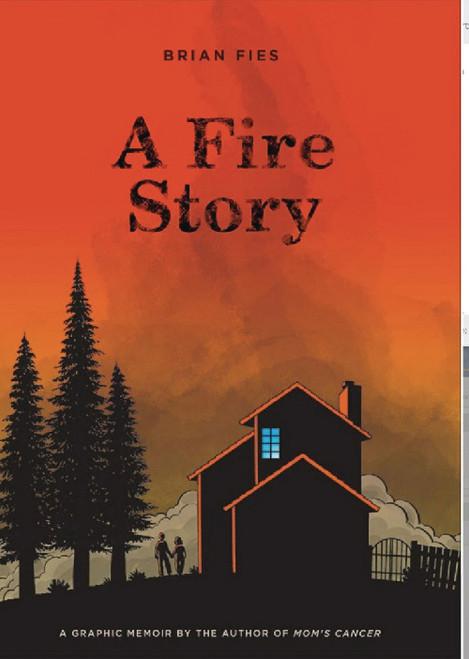 A FIRE STORY HC
