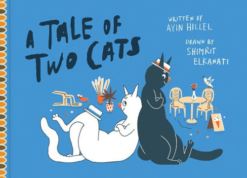 A TALE OF TWO CATS HC