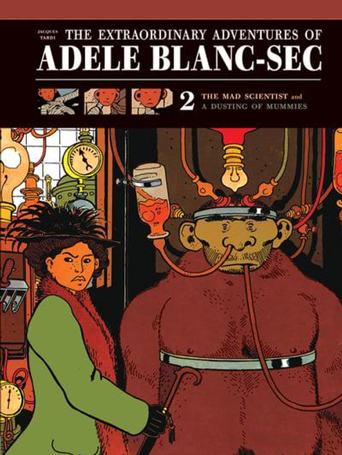 ADVENTURES OF ADELE BLANC-SEC VOL 02
