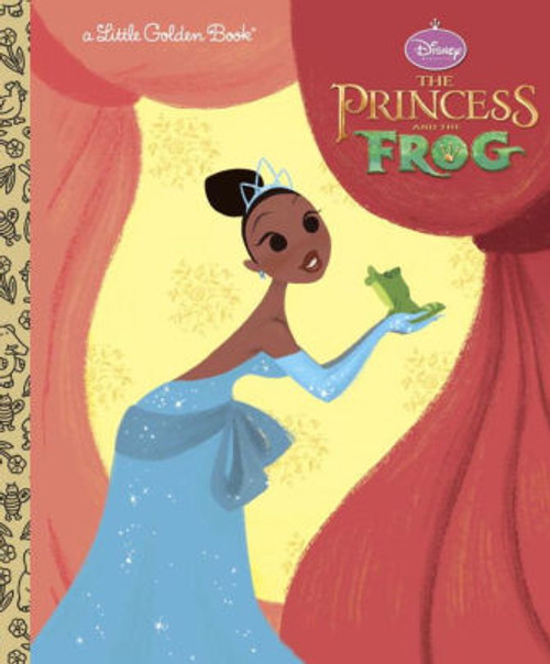 PRINCESS AND THE FROG LITTLE GOLDEN BOOK