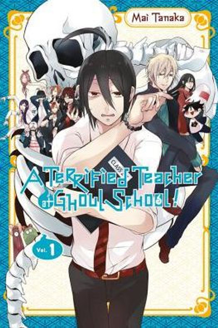 A TERRIFIED TEACHER AT GHOUL SCHOOL VOL 01