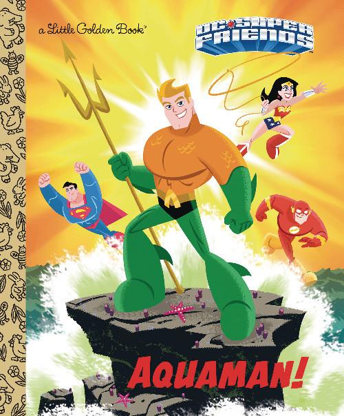 AQUAMAN DC SUPERFRIENDS LITTLE GOLDEN BOOK