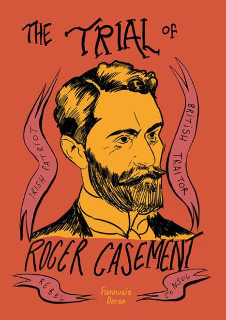 TRIAL OF ROGER CASEMENT GN