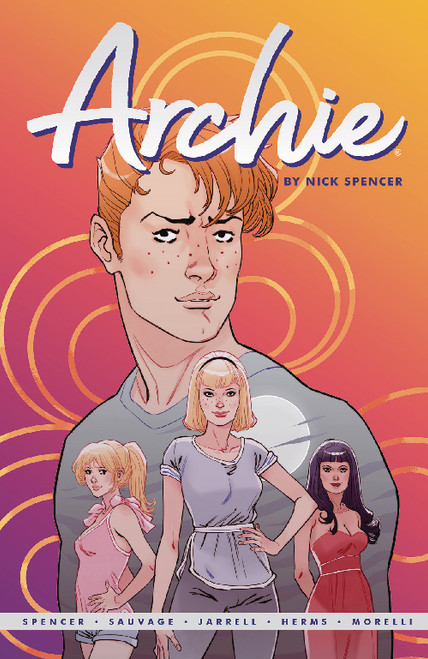 ARCHIE BY NICK SPENCER TP 01