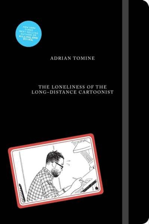 LONELINESS OF THE LONG DISTANCE CARTOONIST HC