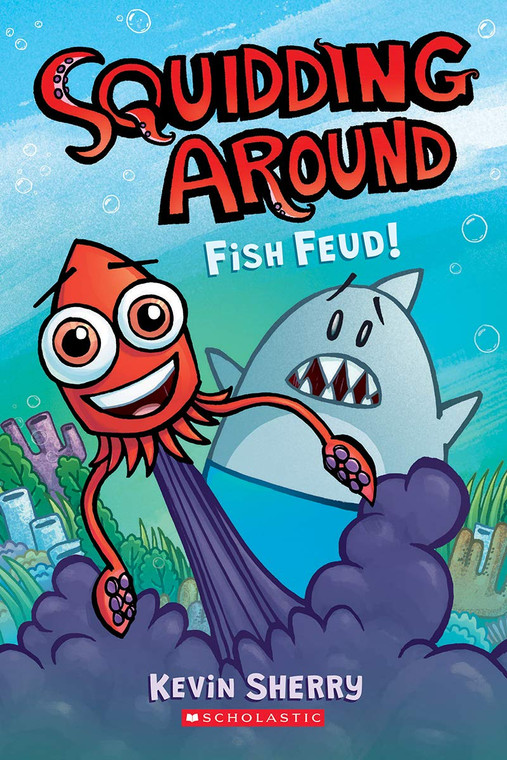 SQUIDDING AROUND GN VOL 01 FISH FEUD