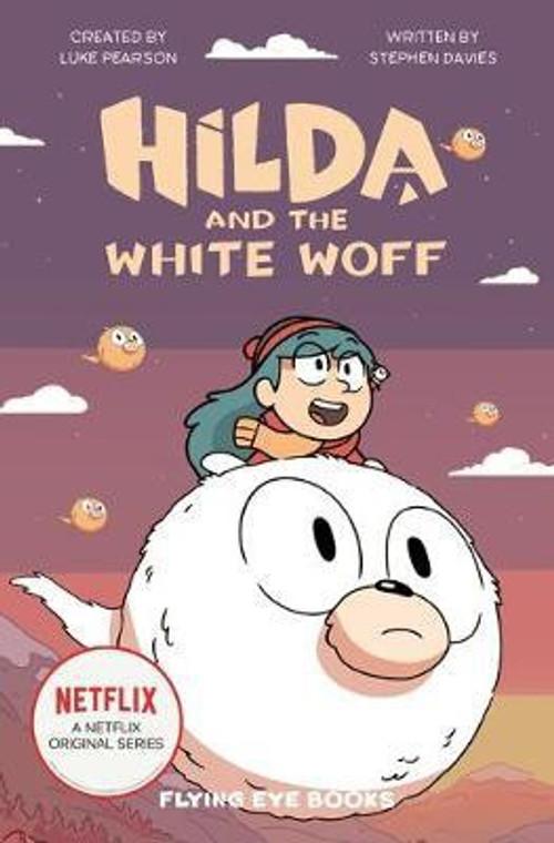 HILDA AND THE WHITE WOFF SC (NOVEL)