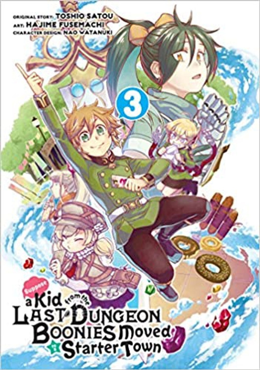 SUPPOSE A KID FROM LAST DUNGEON MOVED TO STARTER TOWN VOL 03