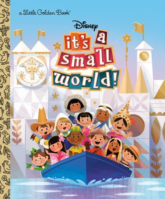 IT'S A SMALL WORLD LITTLE GOLDEN BOOK