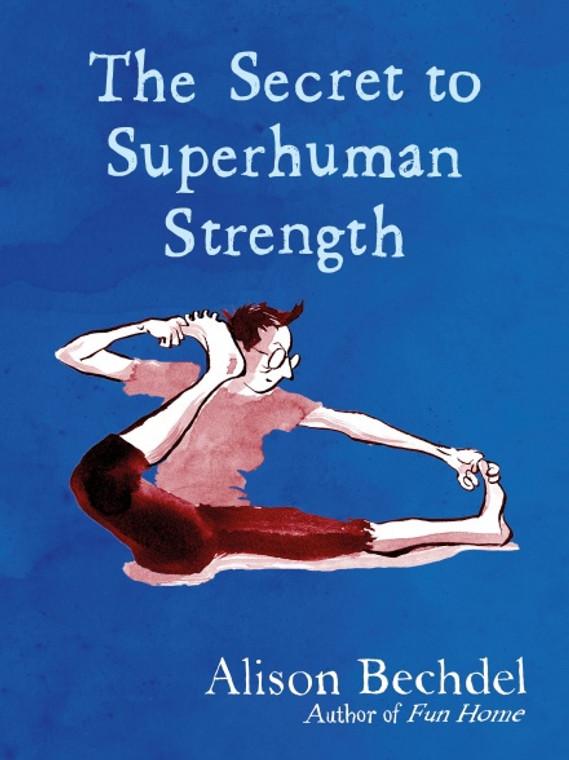 SECRET TO SUPERHUMAN STRENGTH HC BOOKPLATE EDITION