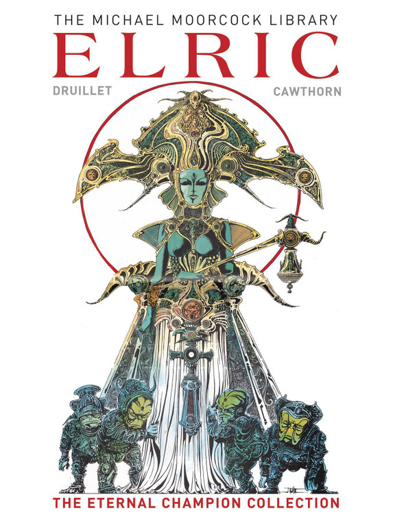 MICHAEL MOORCOCK LIBRARY ELRIC THE ETERNAL CHAMPION HC