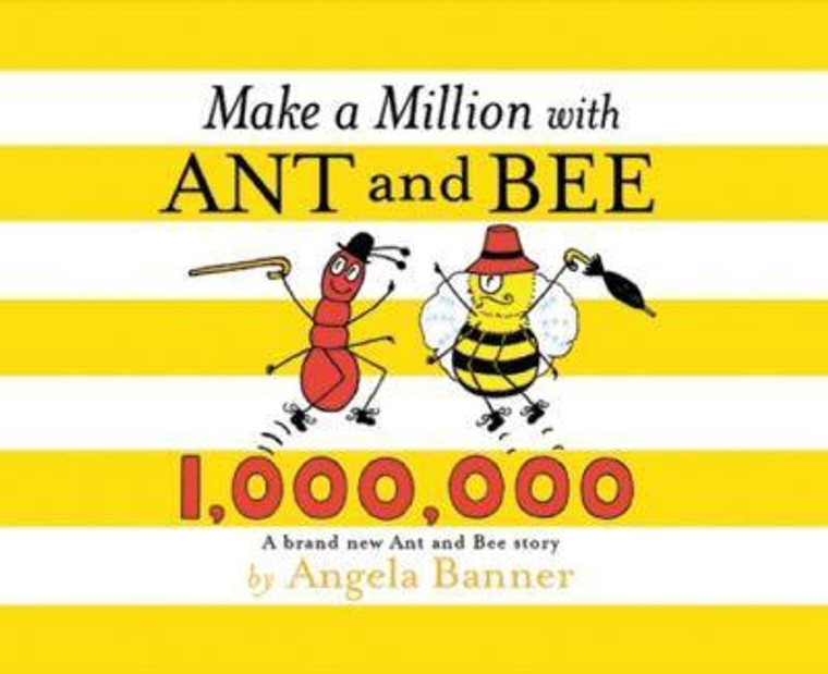 ANT AND BEE MAKE A MILLION HC