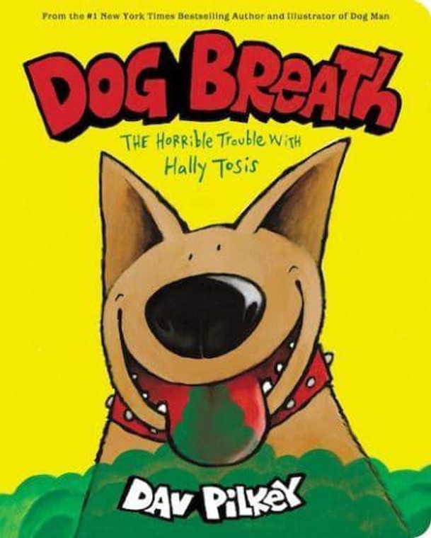 DOG BREATH THE HORRIBLE TROUBLE WITH HALLY TOSIS BOARD BOOK