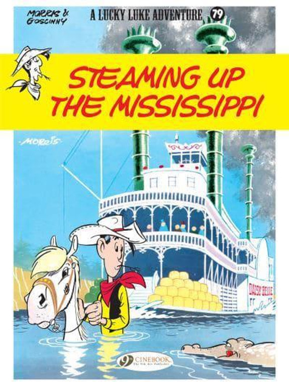 LUCKY LUKE VOL 79 STEAMING UP THE MISSISSIPPI