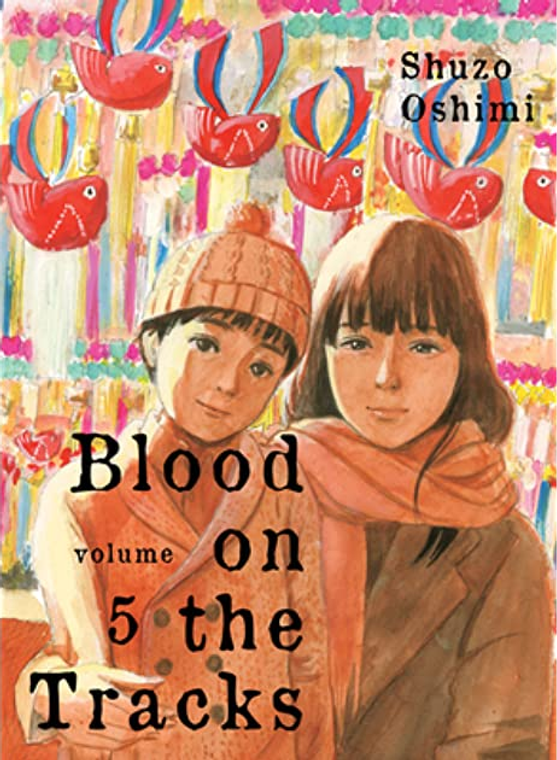 BLOOD ON THE TRACKS VOL 05