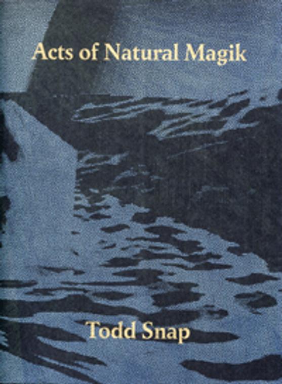ACTS OF NATURAL MAGIK