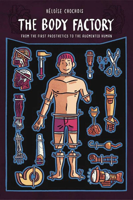 BODY FACTORY FROM FIRST PROSTHETICS TO THE AUGMENTED HUMAN GN