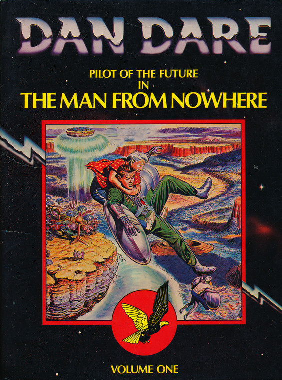 RECYCLED - DAN DARE IN THE MAN FROM NOWHERE VOL 01