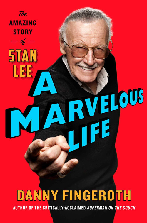A MARVELOUS LIFE THE AMAZING STORY OF STAN LEE HC