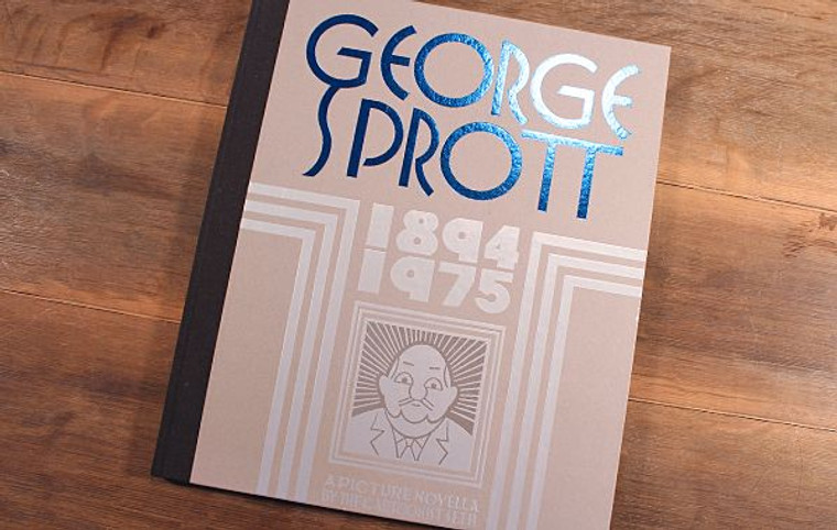 GEORGE SPROTT 1894-1975 HC