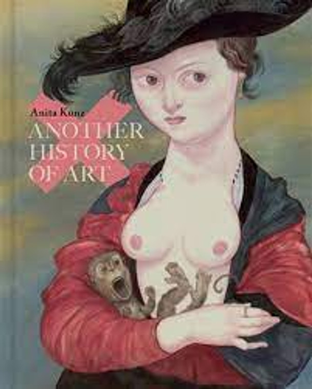 ANOTHER HISTORY OF ART HC