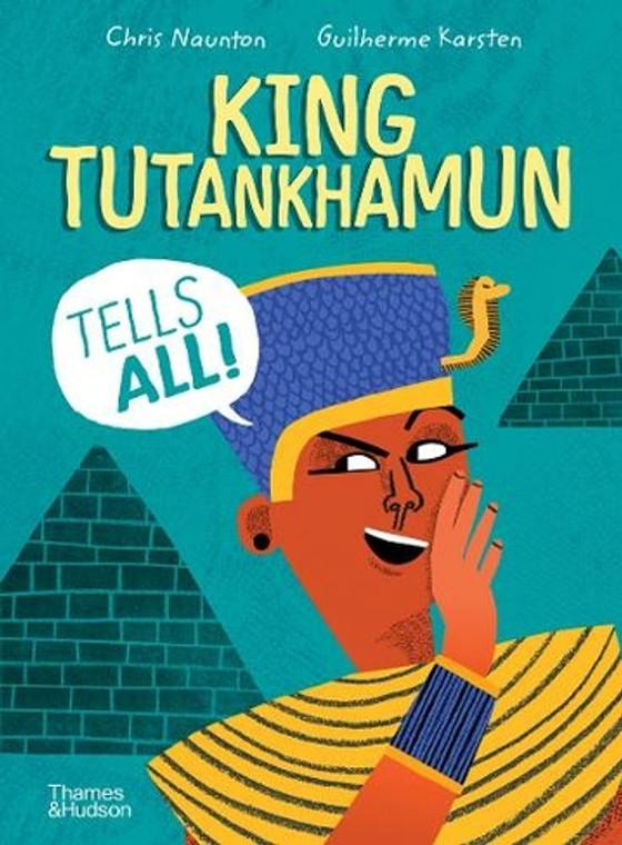 KING TUTANKHAMUN TELLS ALL HC