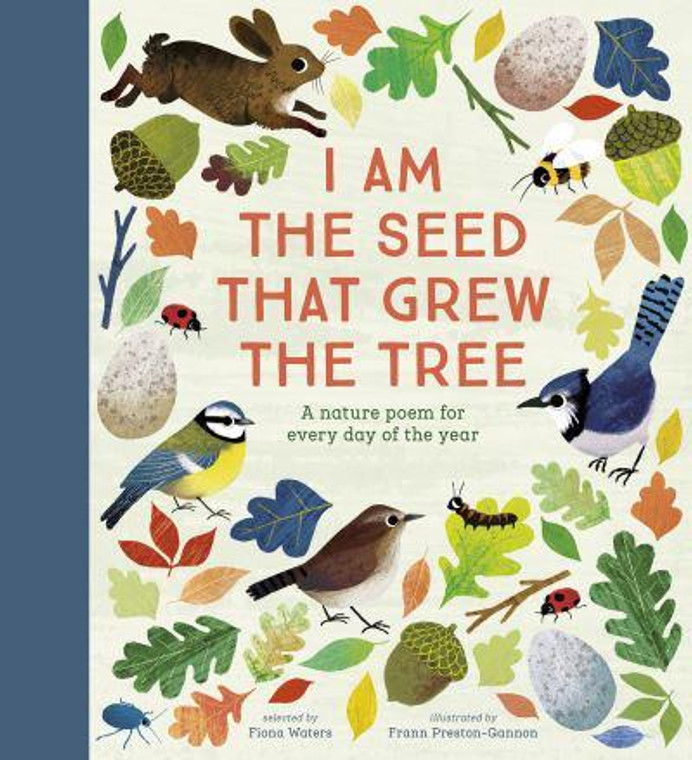 I AM THE SEED THAT GREW THE TREE HC