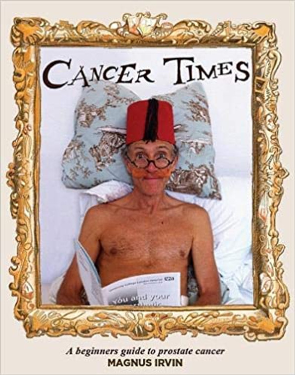 CANCER TIMES A BEGINNERS GUIDE TO PROSTATE CANCER SC