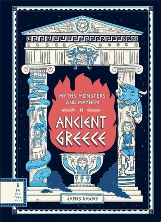 MYTHS MONSTERS AND MAYHEM IN ANCIENT GREECE HC