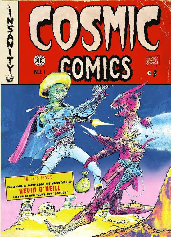 COSMIC COMICS EXPANDED EDITION SIGNED BY KEVIN O'NEILL